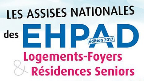 Assises Nationales des EHPAD - édition 2017